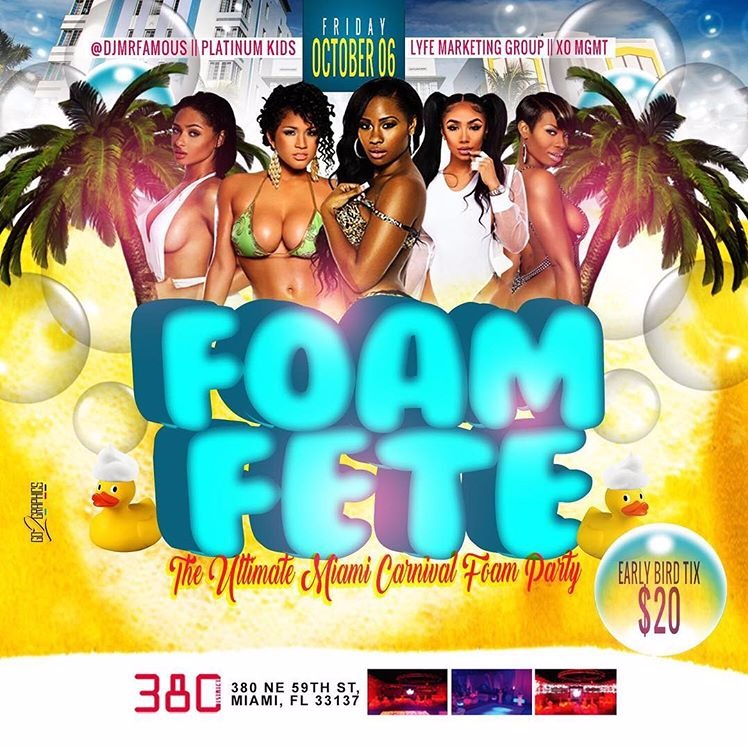 FOAM FETE - MIAMI CARNIVAL EDITION