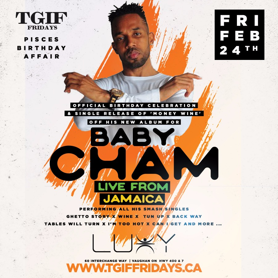 TGIF Fridays - Baby Cham Live From Jamaica