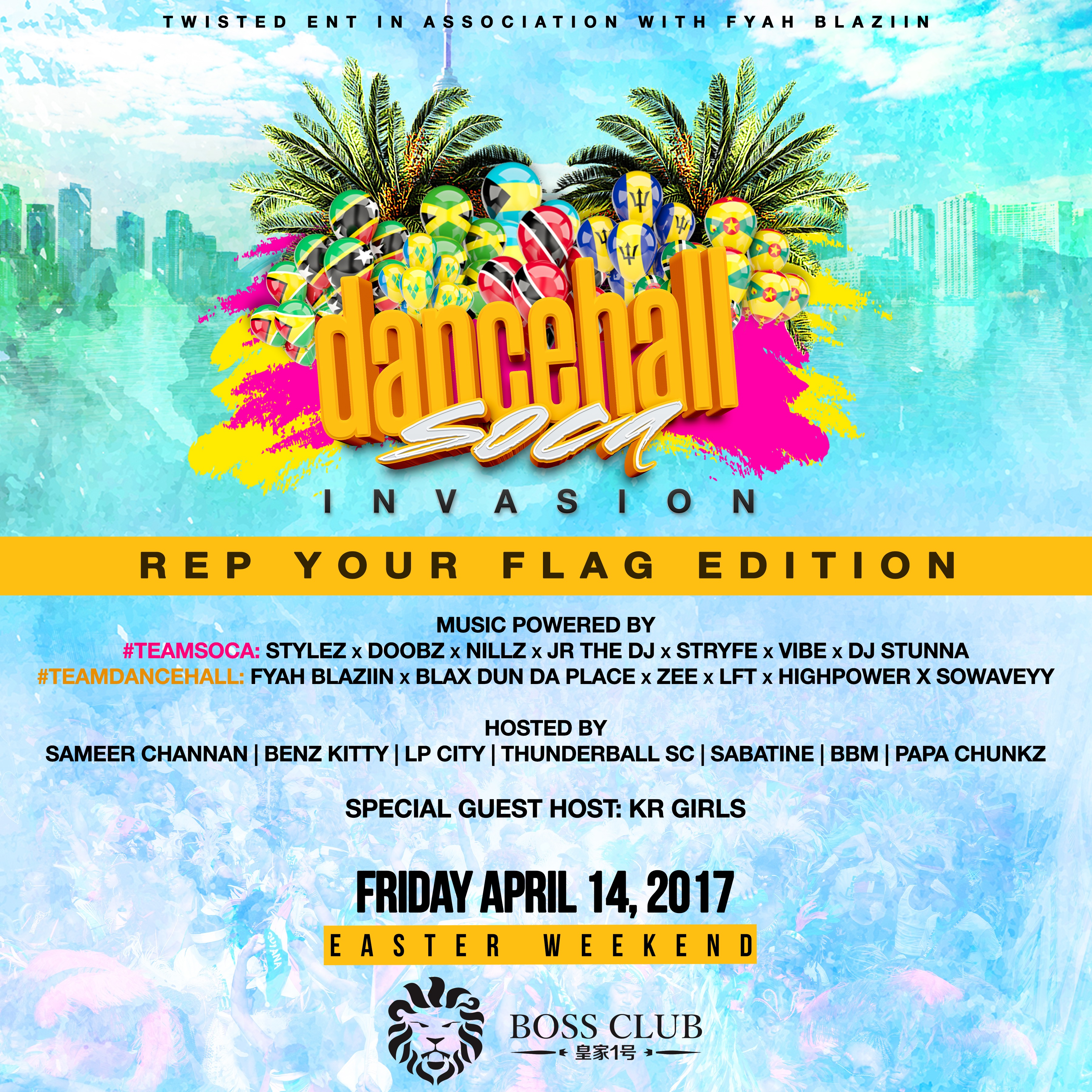 DANCEHALL SOCA INVASION | Good Friday | Easter Long Weekend | April 14 '17