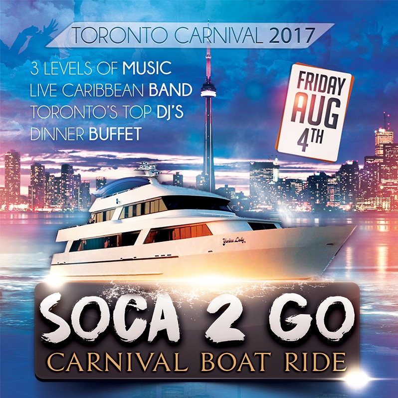 SOCA 2 GO BOAT RIDE: CARIBANA FRIDAY