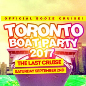 TORONTO BOAT PARTY 2017 | OFFICIAL MEGA PARTY!