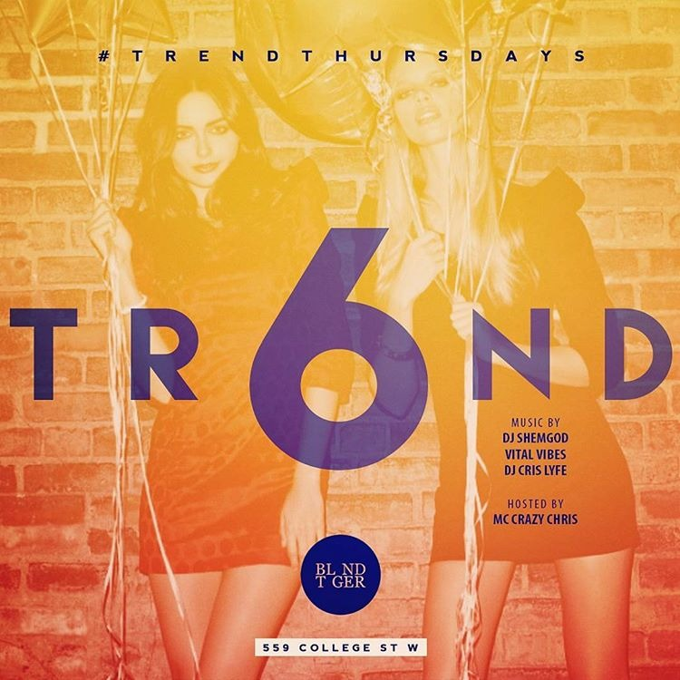 TR6ND ( TREND ) THURSDAYS @ BLND TGER