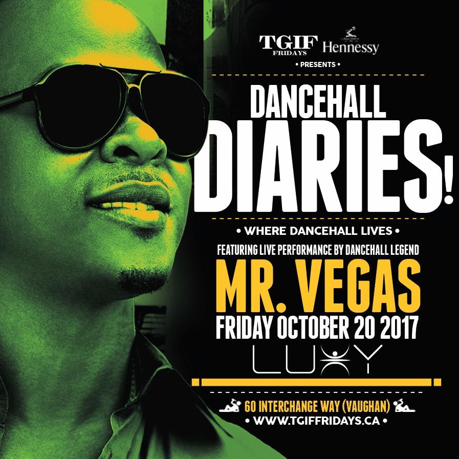 TGIF FRIDAYS - DANCEHALL DIARIES FT MR. VEGAS