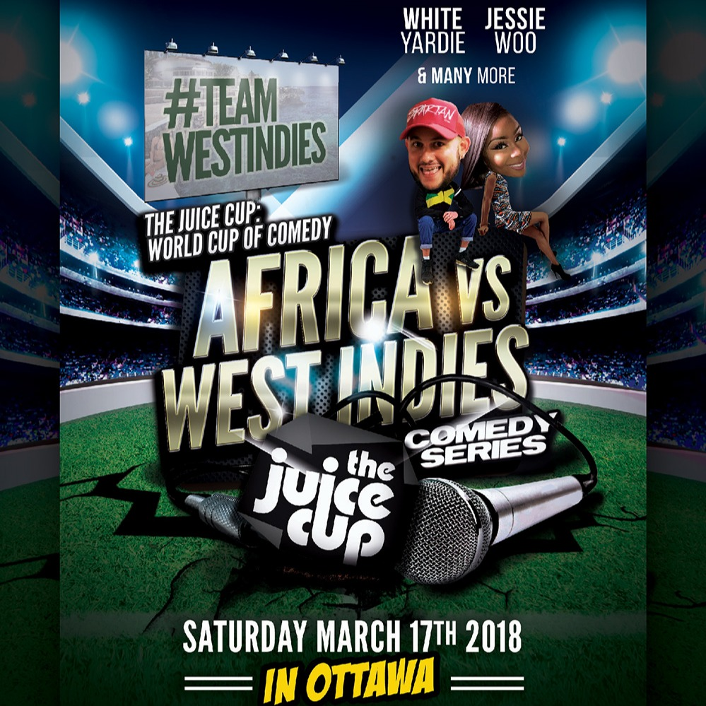 JUICE presents Africa Vs West Indies IN OTTAWA