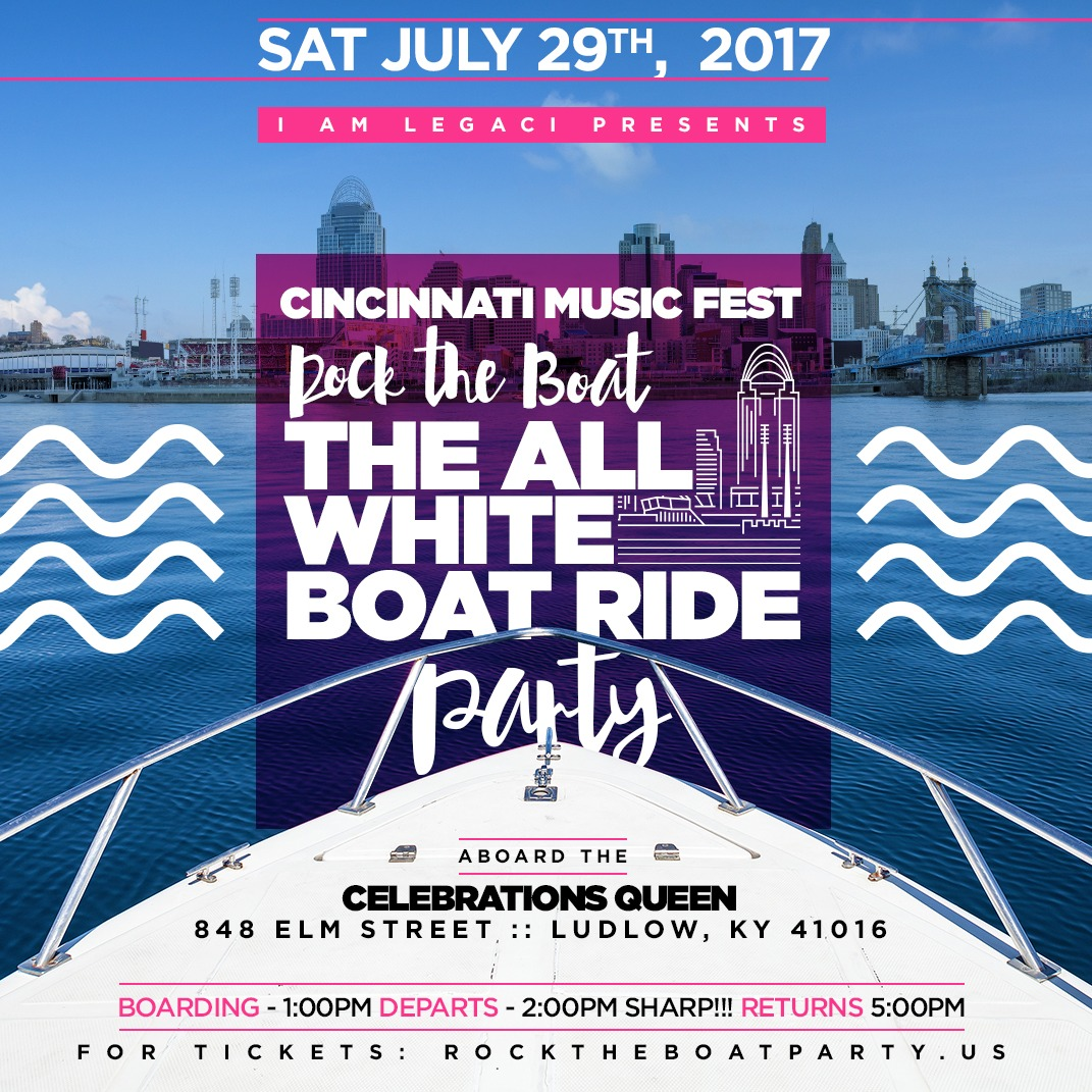 ROCK THE BOAT 2017 THE ALL WHITE BOAT RIDE PARTY DURING THE CINCINNATI MUSIC FESTIVAL