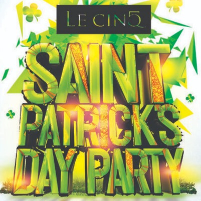 MONTREAL ST PATRICK'S DAY PARTY @ LE CINQ NIGHTCLUB | OFFICIAL MEGA PARTY!