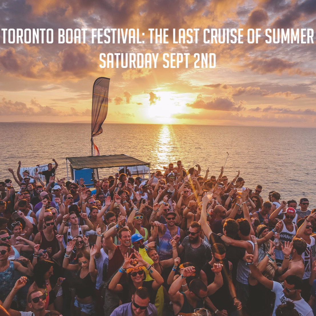 Toronto Boat Festival Presents: The Last Cruise of Summer - Sat Sept 2nd |