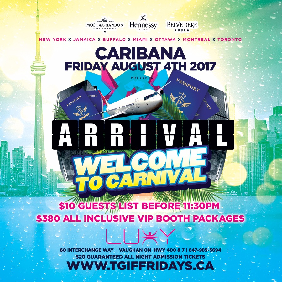 TGIF FRIDAYS Arrival - Welcome To Carnival 2017 | Caribana Friday
