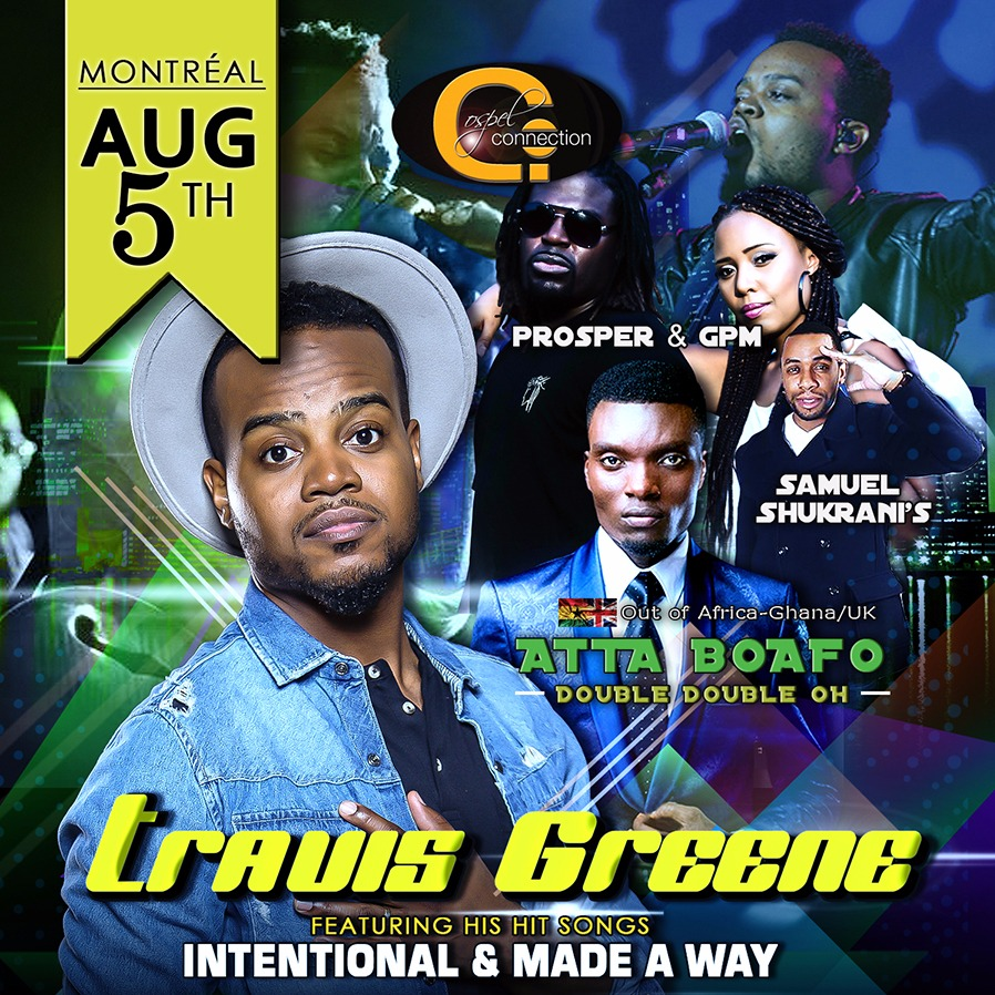 Travis Greene LIVE in Montreal