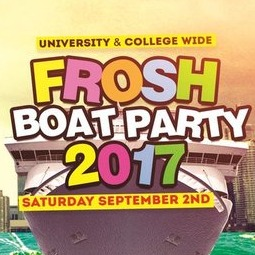 TORONTO FROSH BOAT PARTY 2017 | OFFICIAL MEGA PARTY!