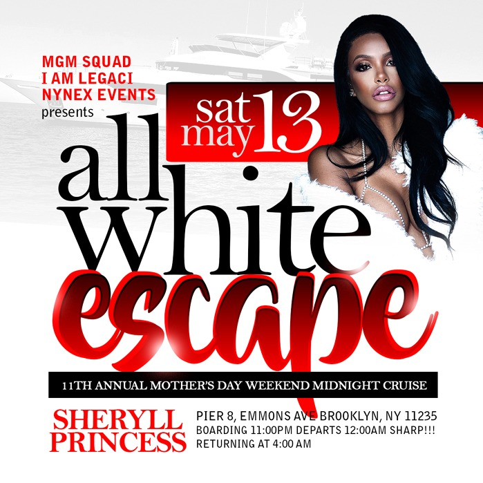 11th Annual All White Escape Mother's Day Weekend Midnight Cruise