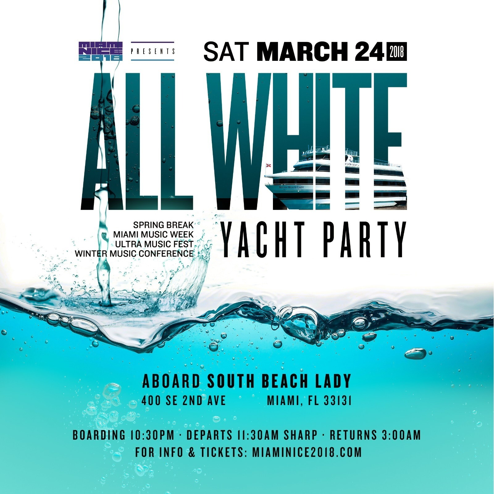 MIAMI NICE 2018 ALL WHITE YACHT PARTY Miami Music Week · Ultra Music Fest · Winter Music Conference · Spring Break