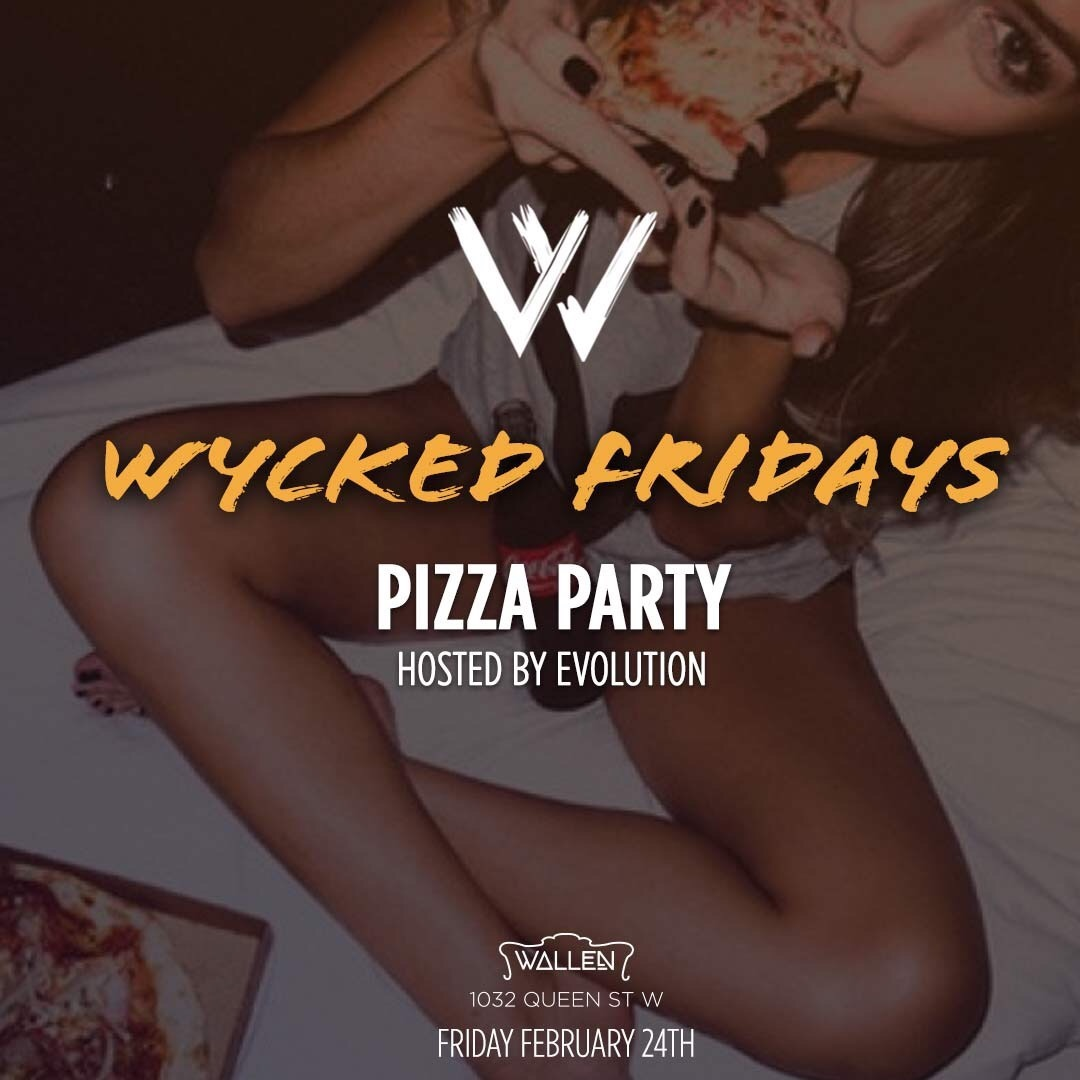 Wycked Fridays at Wallen