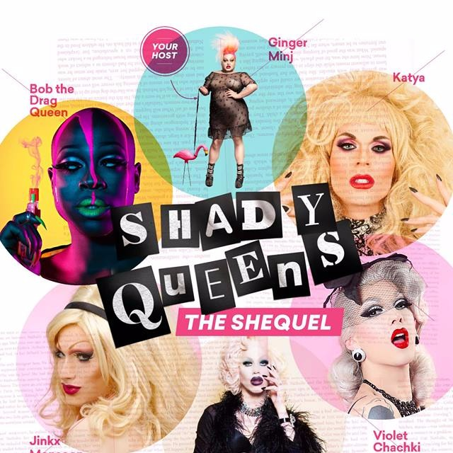 Shady Queens: The Shequel at Danforth Music Hall