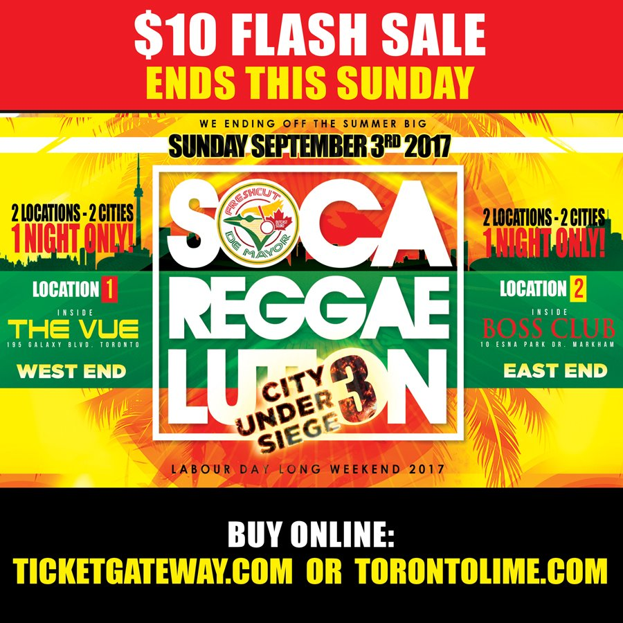 SOCA REGGAELUTION LABOUR DAY WEST