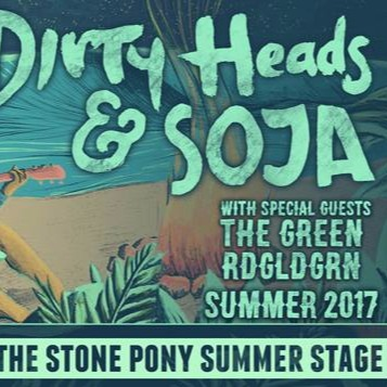 Dirty Heads & Soja at Stone Pony Summer Stage
