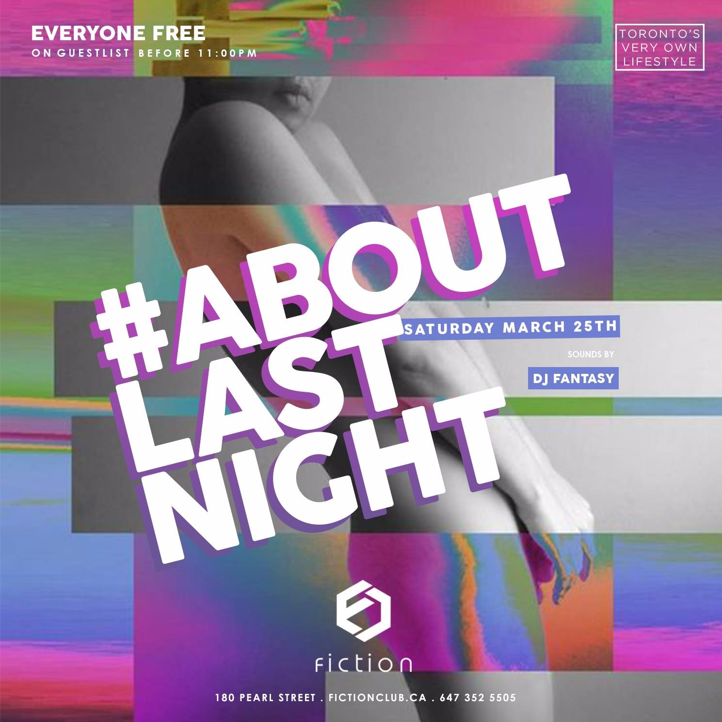 #AboutLastNight @ Fiction // Sat March 25 (19+) - EVERYONE FREE