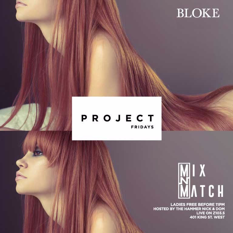 PROJECT FRIDAYS @ BLOKE