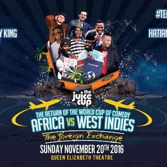 THE JUICE CUP: Africa Vs West Indies EVENING SHOW (Toronto)