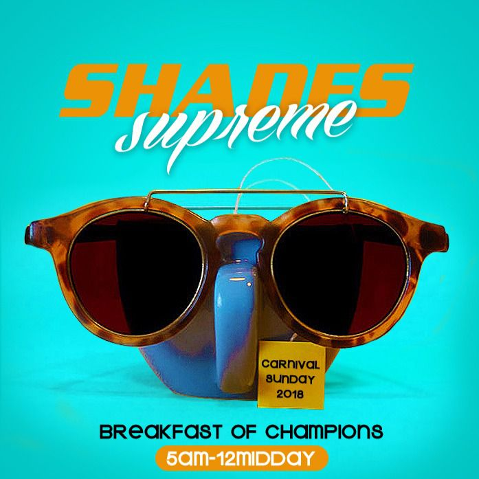 Shades Supreme - Breakfast Of Champions