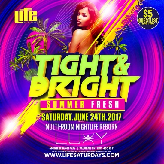 LIFE SATURDAYS - TIGHT & BRIGHT