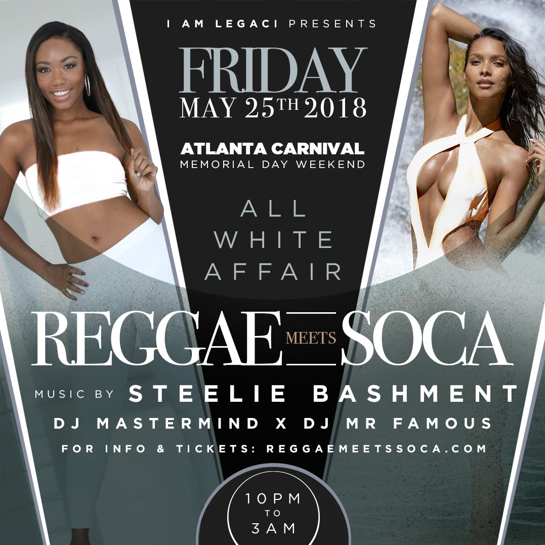 REGGAE MEETS SOCA The All White Affair · Atlanta Carnival 2018