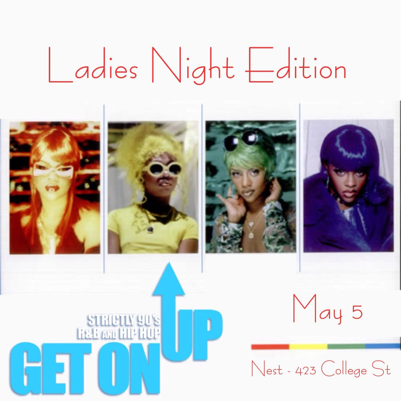 Get On Up - Strictly 90s R&B/Hip Hop All Night -- LADIES NIGHT -- MAY 5TH