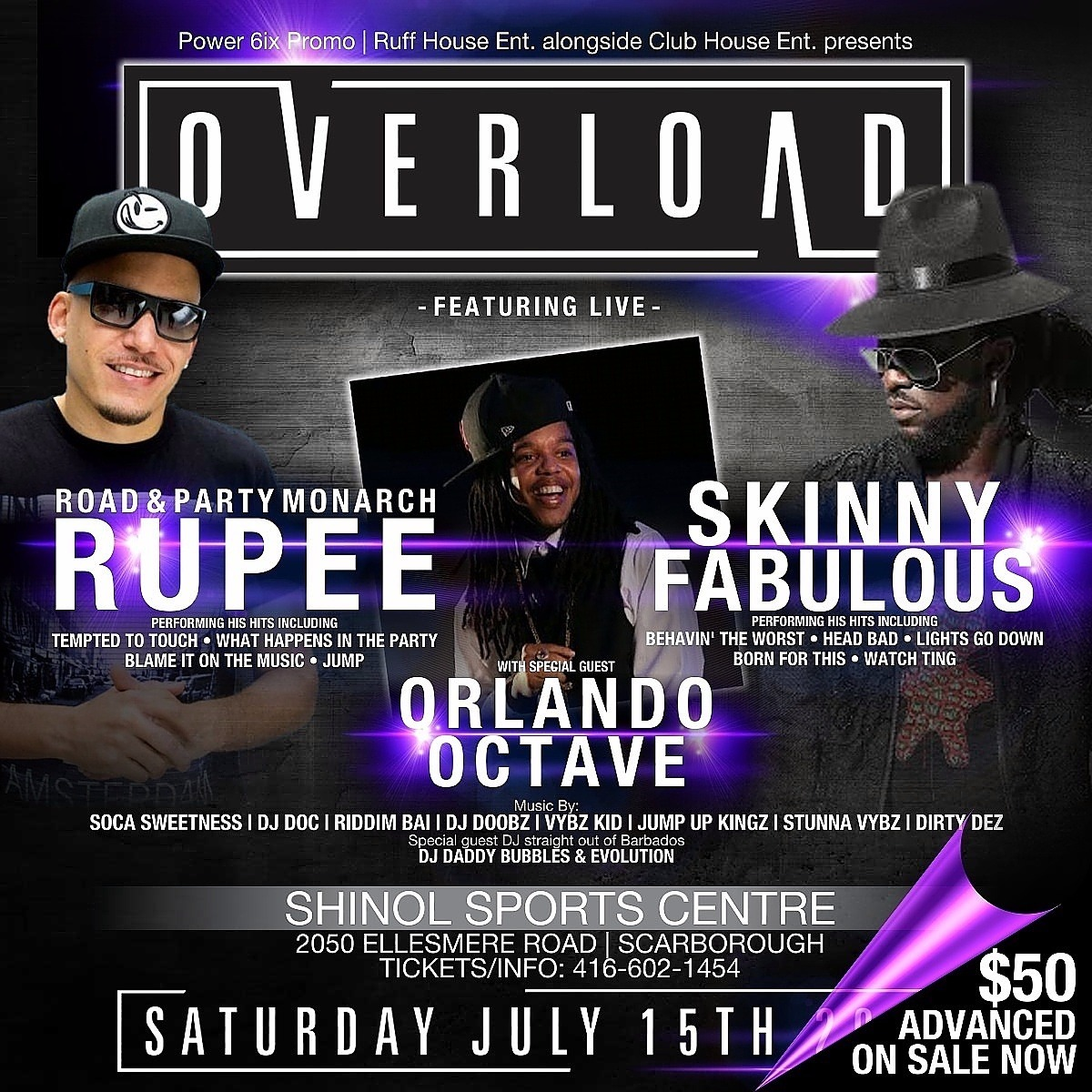 OVERLOAD | Live Entertainment FT.  RUPEE | SKINNY FABULOUS | ORLANDO OCTAVE