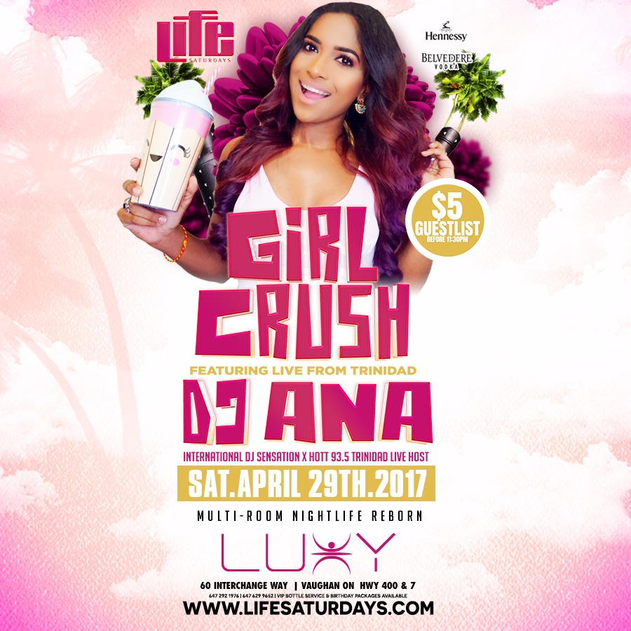 Life Saturday's - GIRL CRUSH FT. DJ ANA