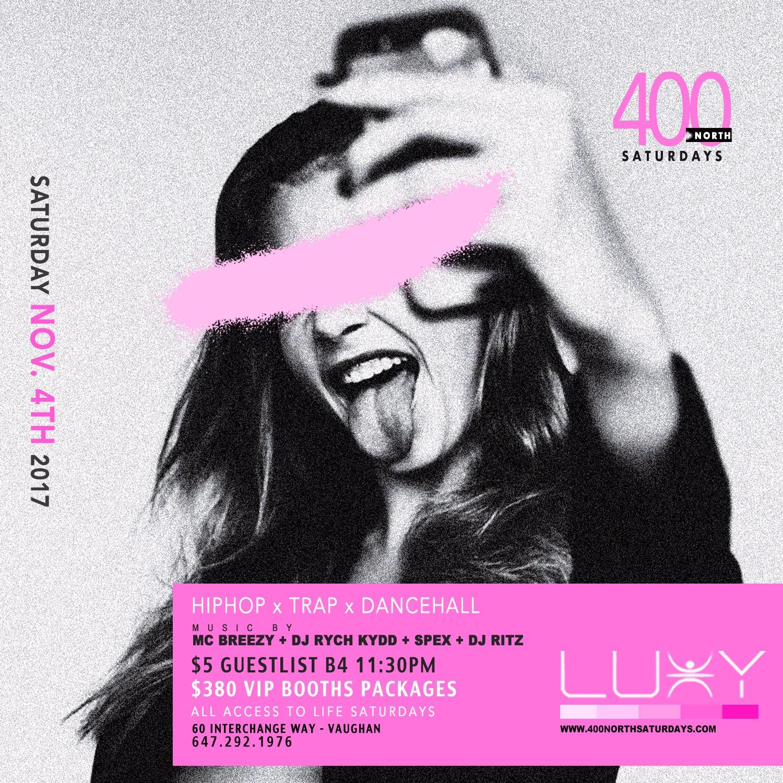 400 NORTH SATURDAYS @ LUXY
