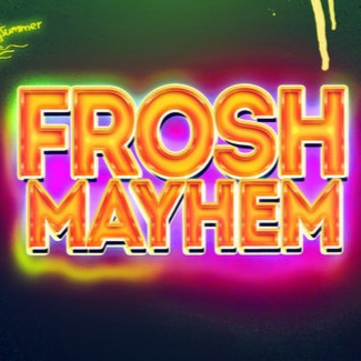 FROSH MAYHEM @ FICTION | TORONTO'S OFFICIAL FROSH PARTY!