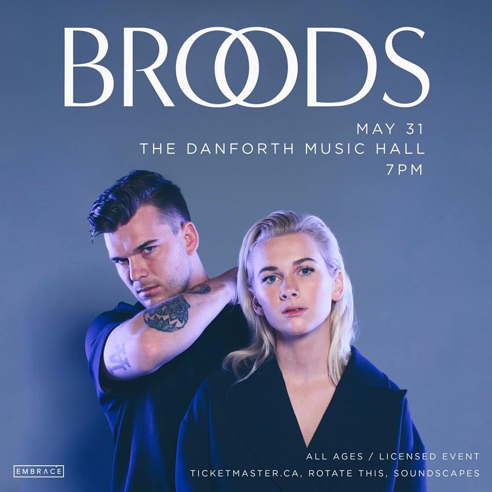 Broods at Danforth Music Hall