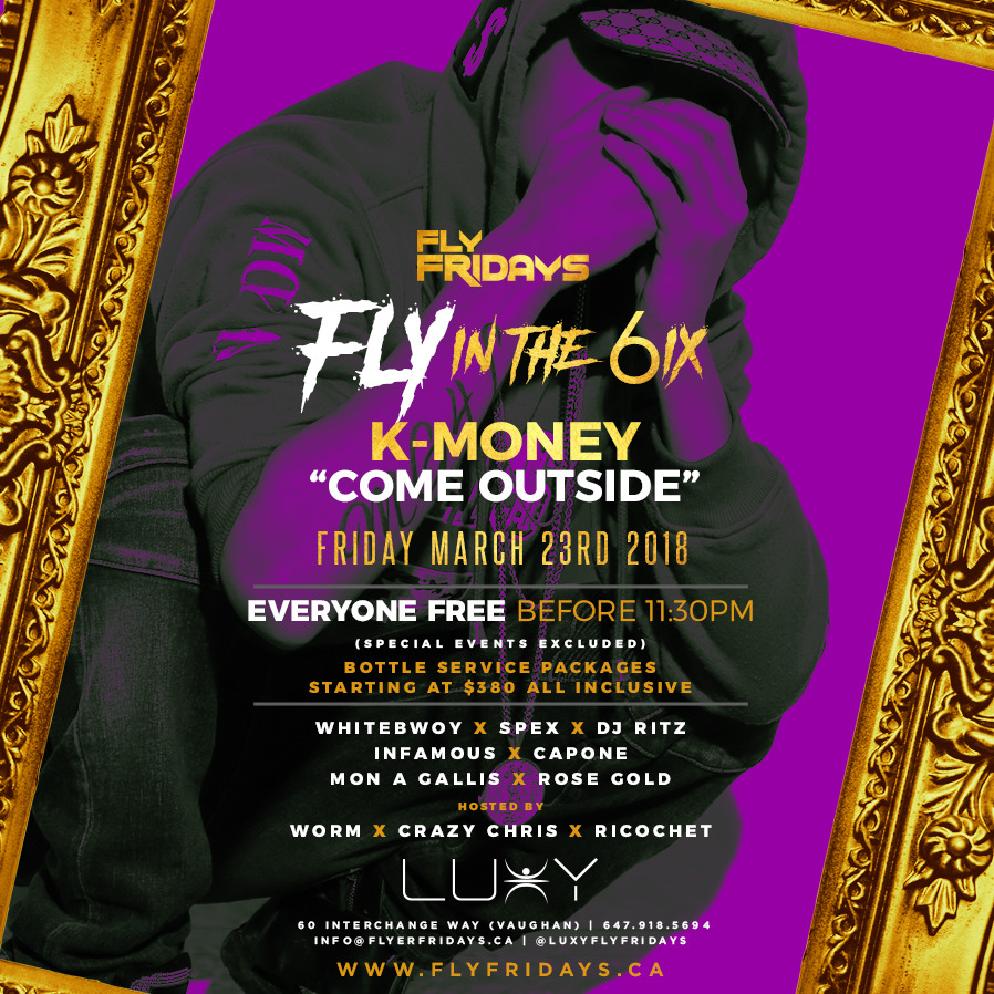 FLY FRIDAYS  - FLY IN THE 6IX*