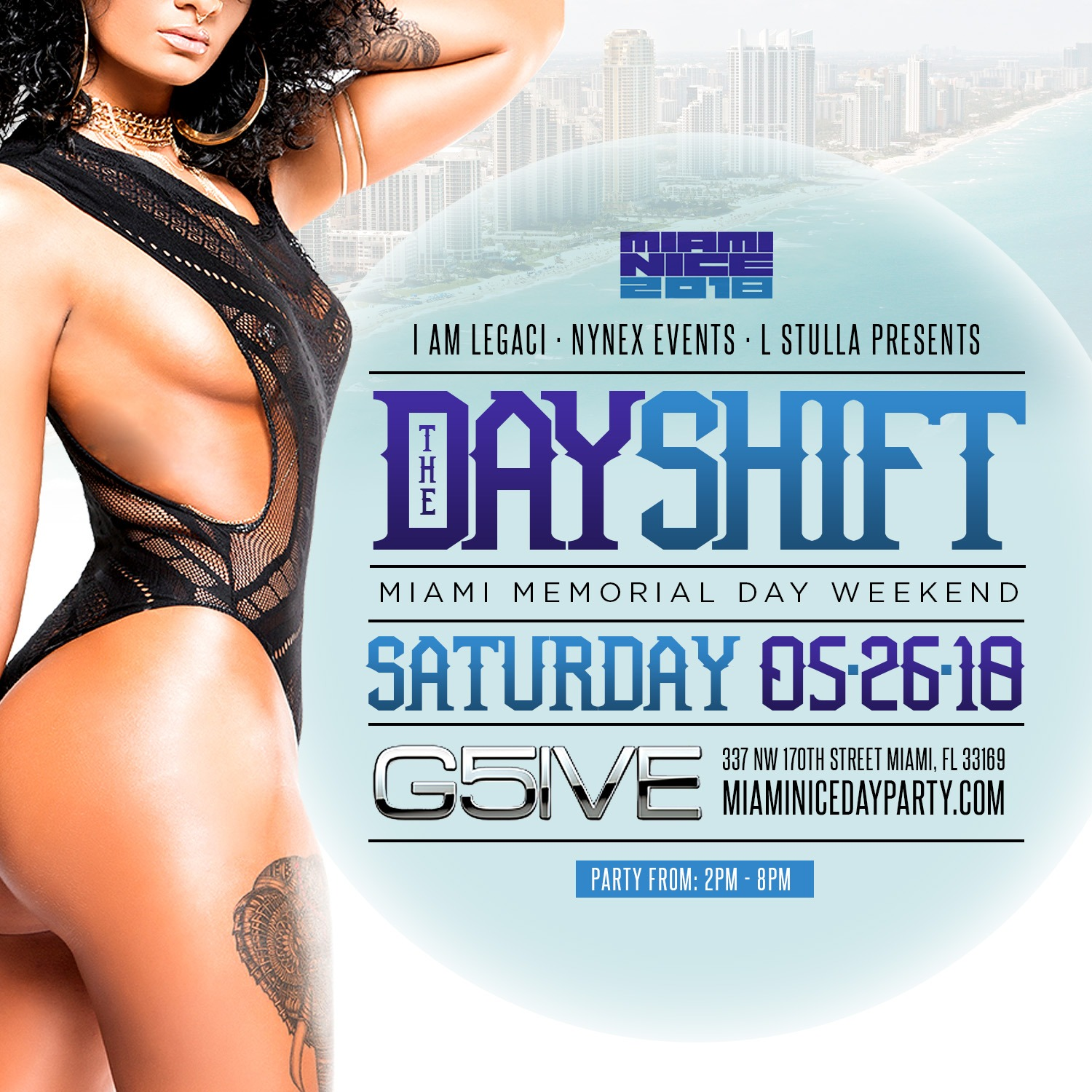 THE DAY SHIFT Miami Memorial Day Weekend 2018