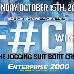 The Annual F#CK WINTER BoatCruise