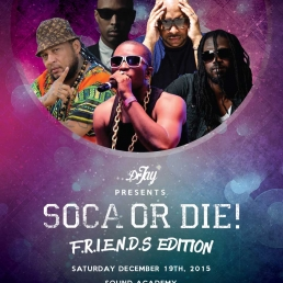 SOCA OR DIE! F.R.I.E.N.D.S. EDITION