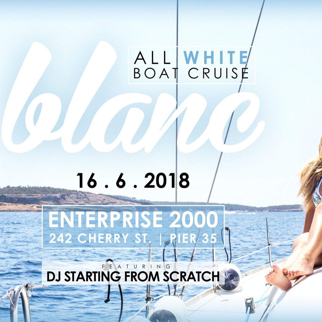BLANC - All White Boat Cruise 2018