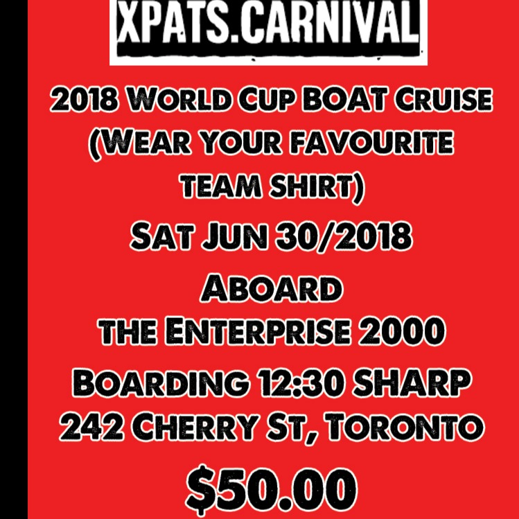 XPATS - 2018 WORLD CUP BOAT CRUISE