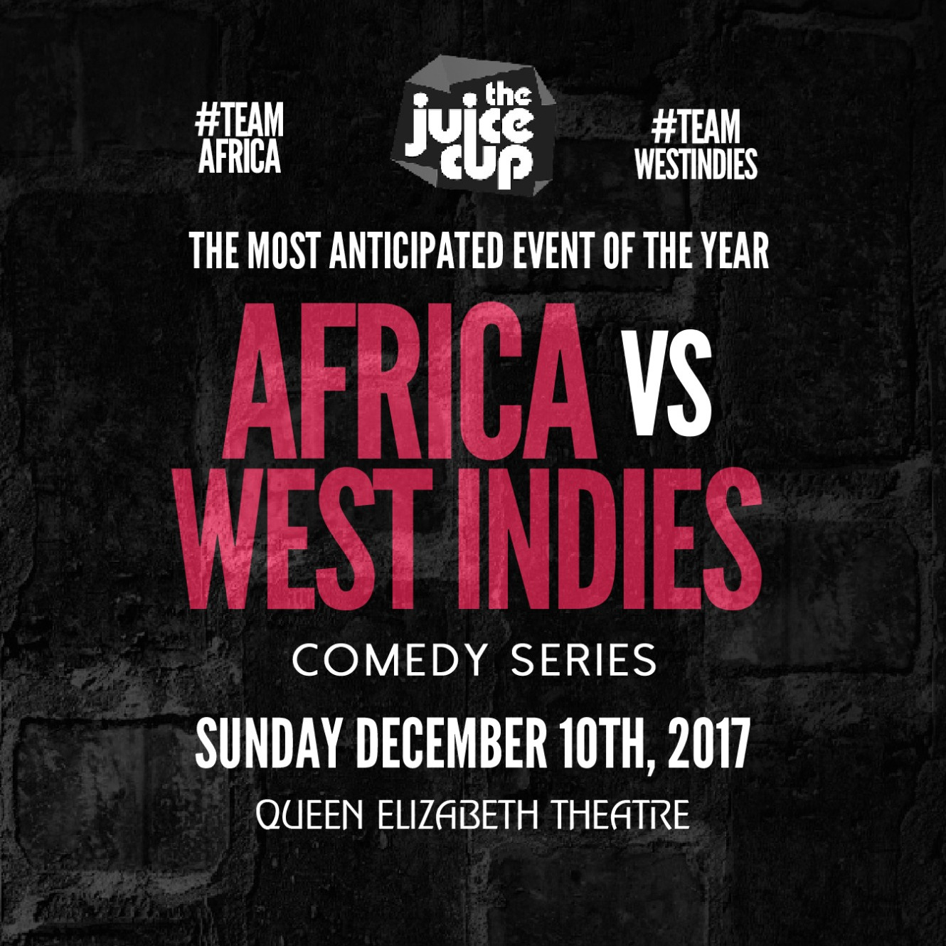 The 2017 JUICE CUP : Africa Vs West Indies Comedy Series