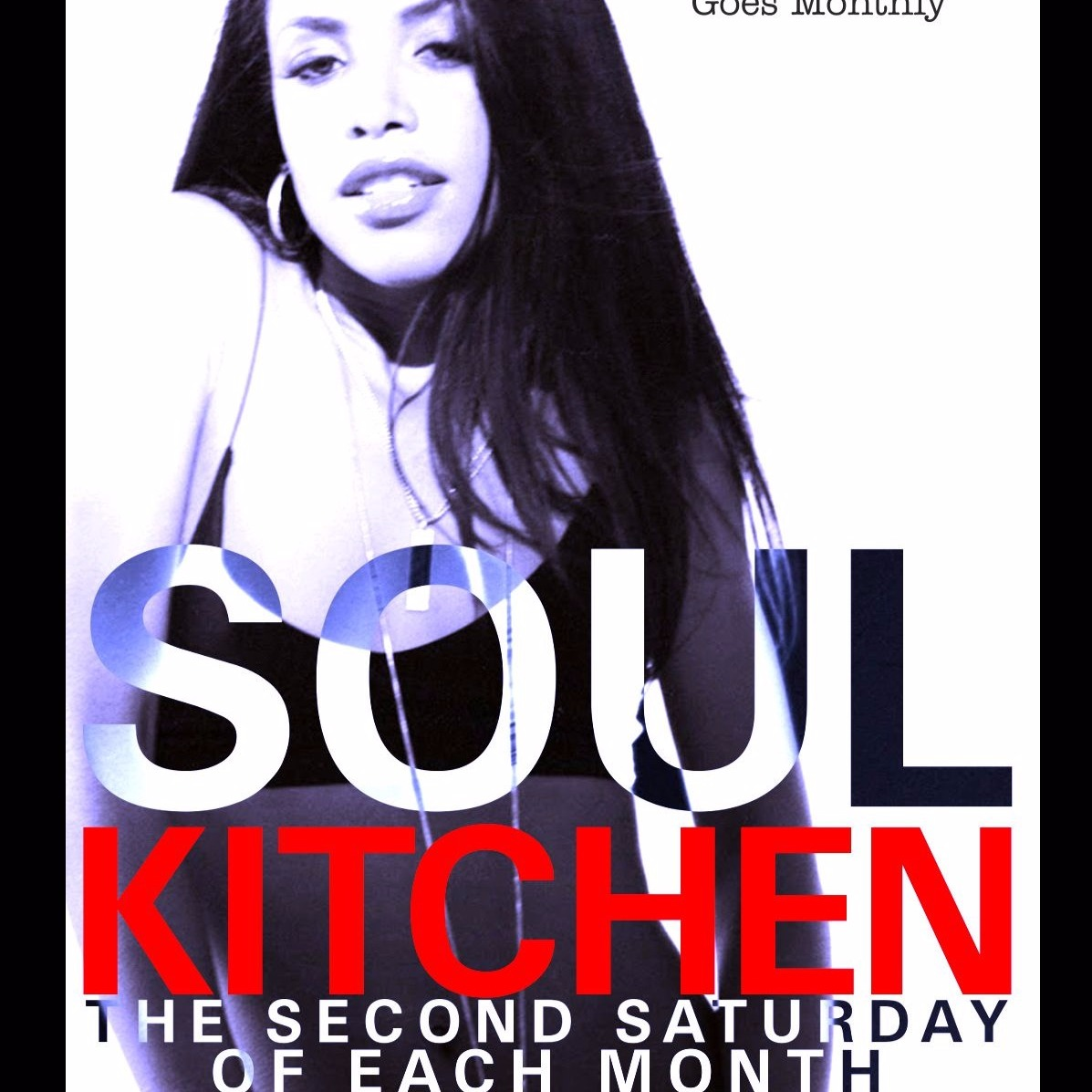 SOUL KITCHEN MONTHLY - JULY 8TH