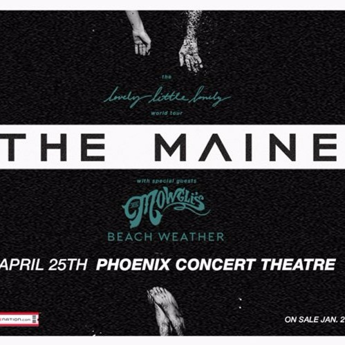 The Maine - Lovely, Little, Lonely World Tour at Phoenix Concert Theatre