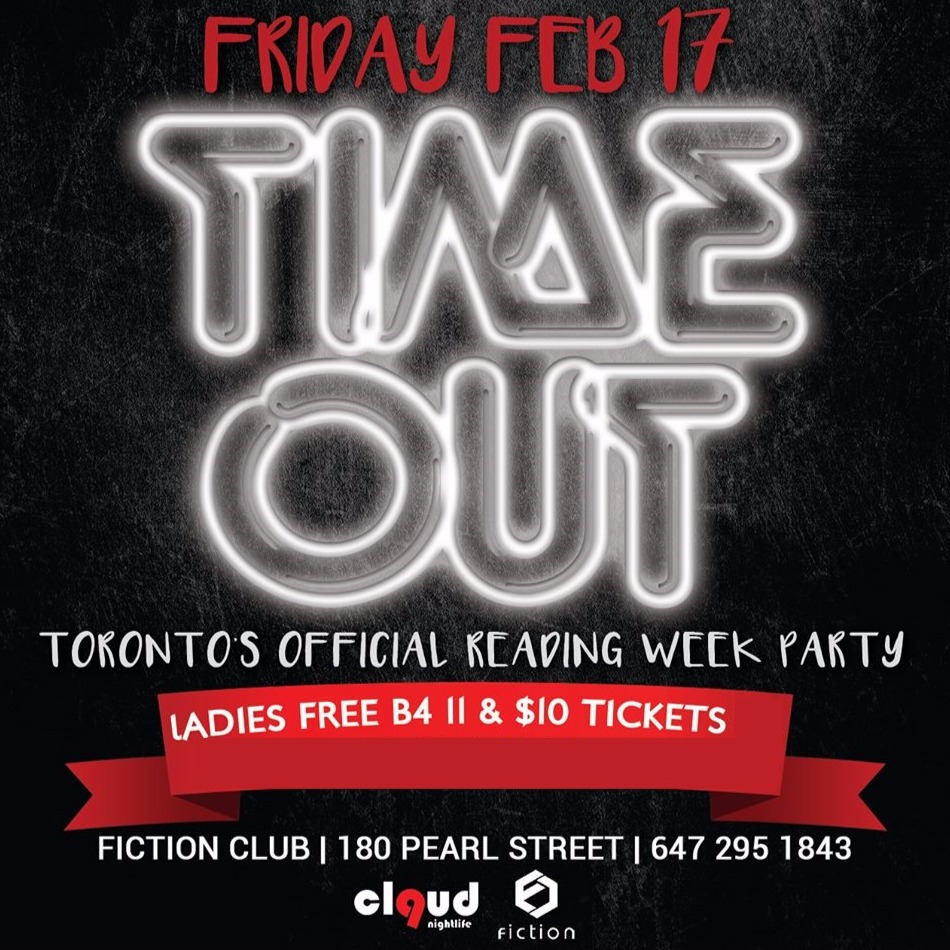 Time Out @ Fiction // Fri Feb 17 | LADIES FREE BEFORE 11PM
