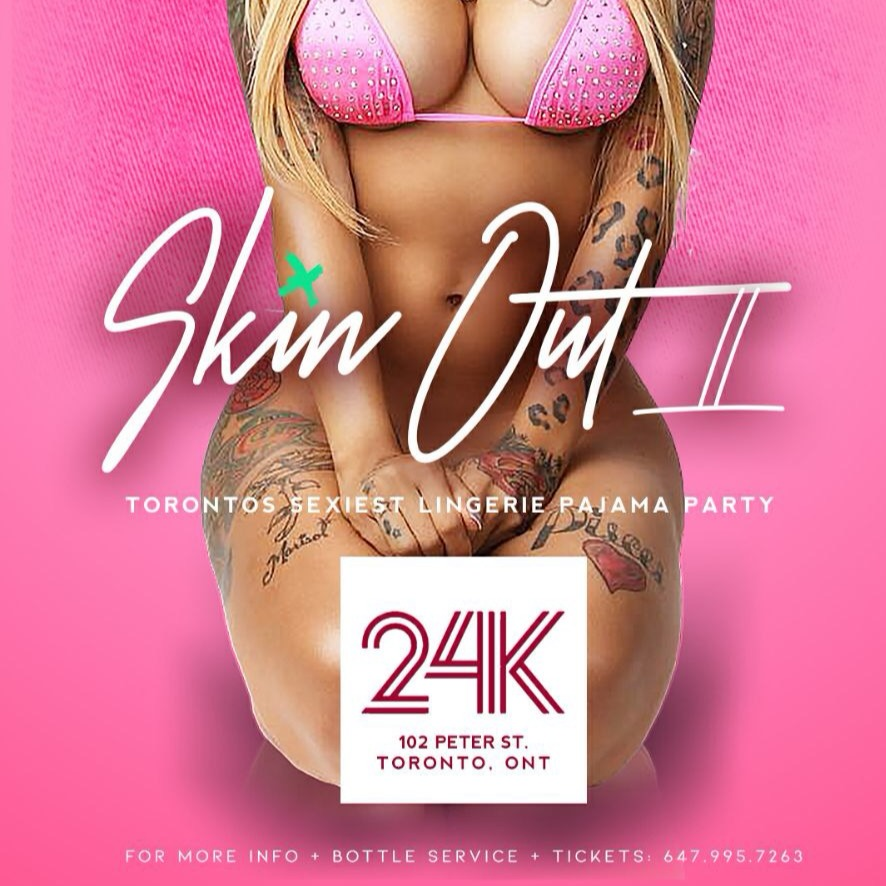 Skin Out 2 | Toronto's Biggest Lingerie & Pajama Party | March 17th