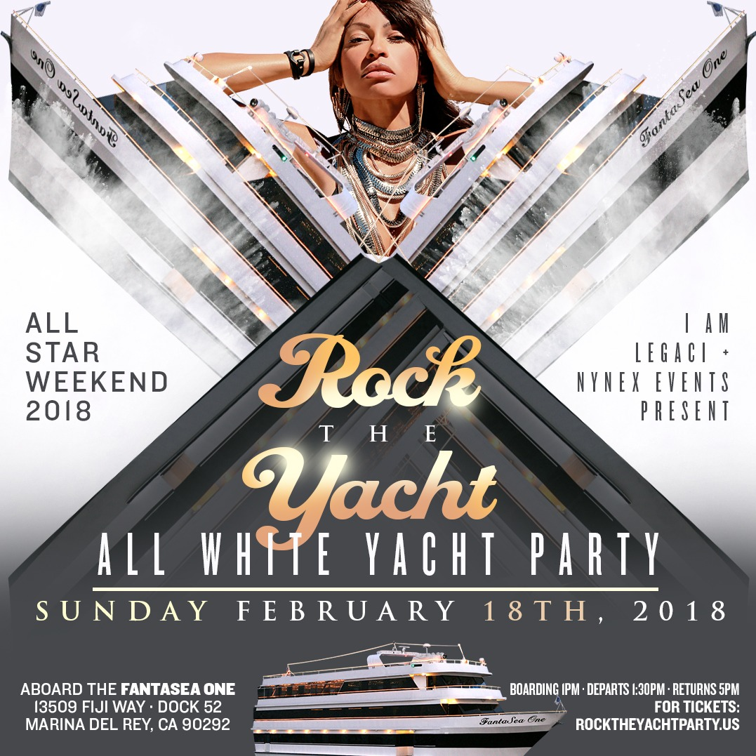 ROCK THE YACHT ALL STAR WEEKEND 2018 ALL WHITE YACHT PARTY