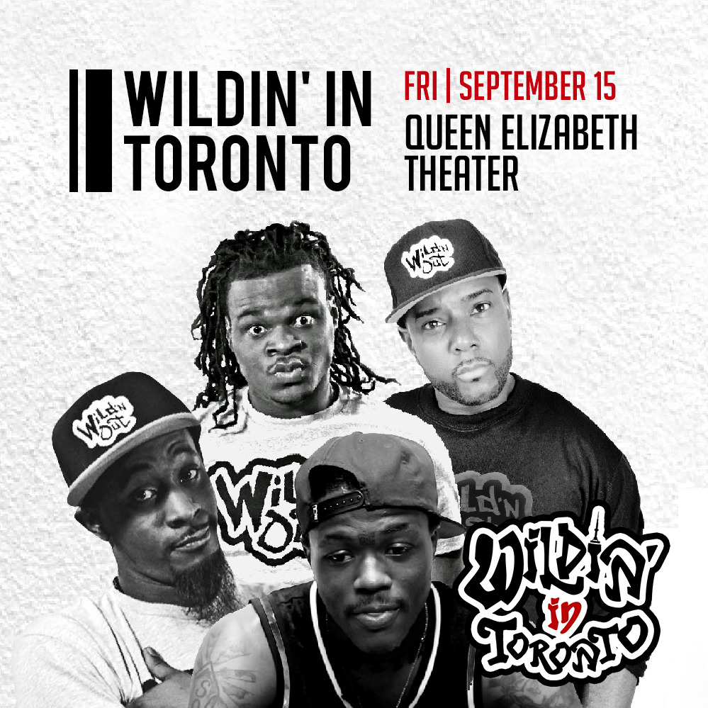 Wildin in Toronto (Soul Food Comedy Festival 2017)