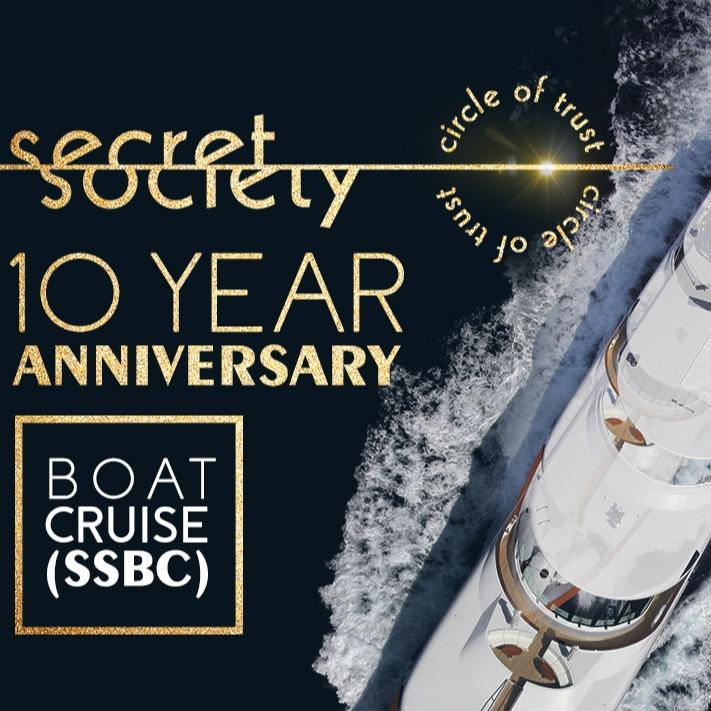 Secret Society | 10 Year Anniversary Boat Cruise