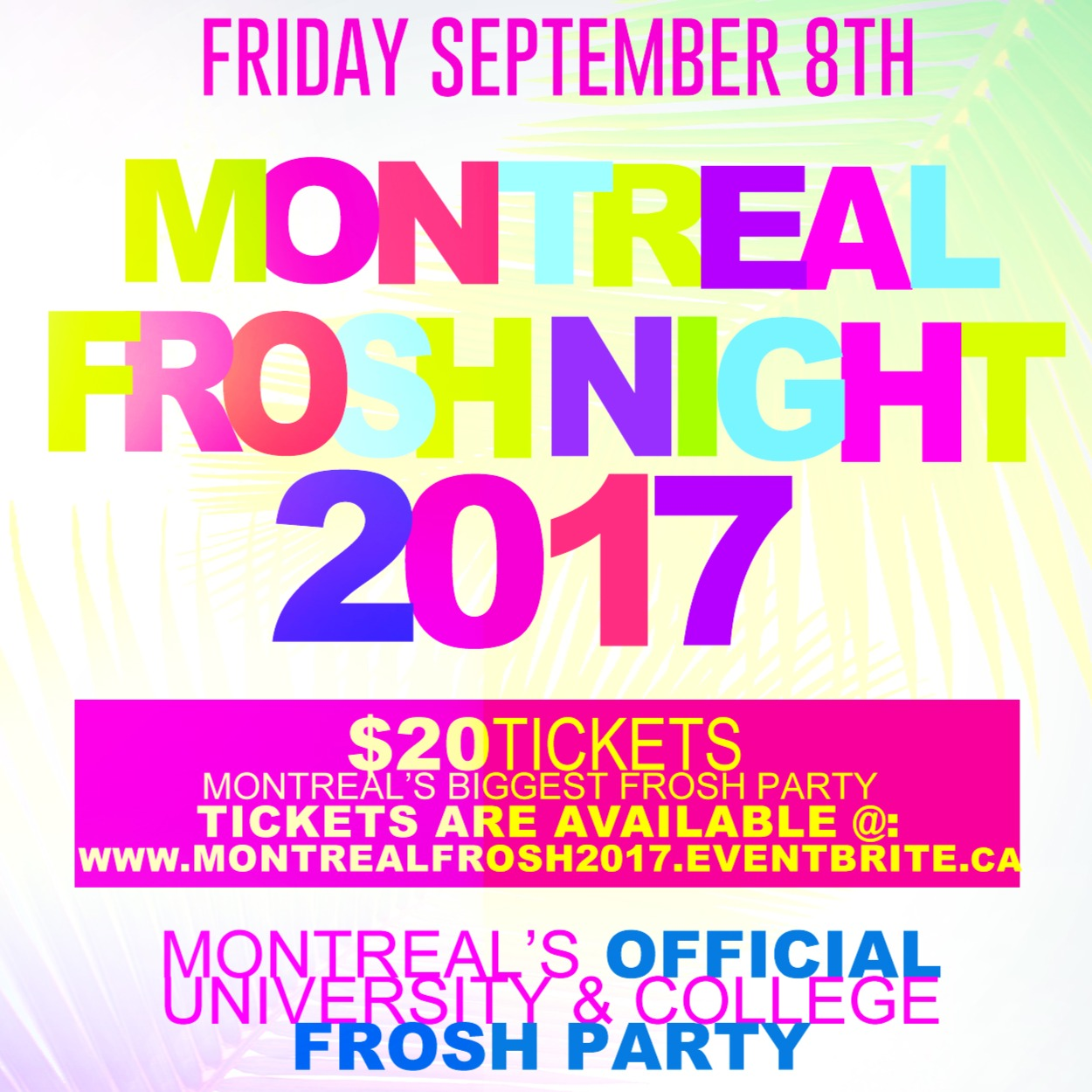 MONTREAL FROSH NIGHT 2017 | OFFICIAL MEGA PARTY