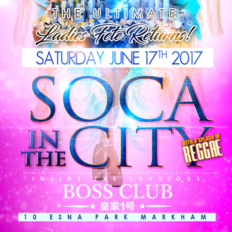 Soca In The City | The Ultimate Ladies Fete Returns!
