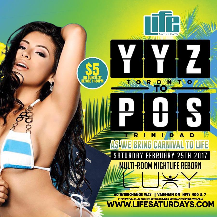 LIFE SATURDAYS - YYZ TO POS