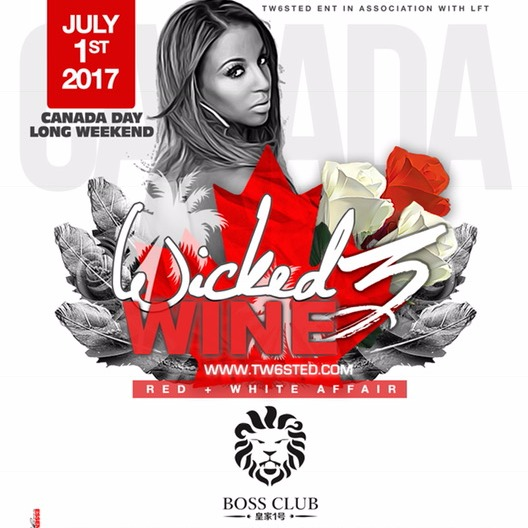 Wicked Wine 3: Red & White Affair | Canada Day Long Weekend | Sat July 1st